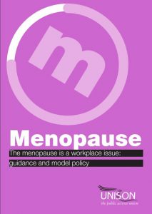 UNISON menopause guide: The Menopause is a Workplace Issue